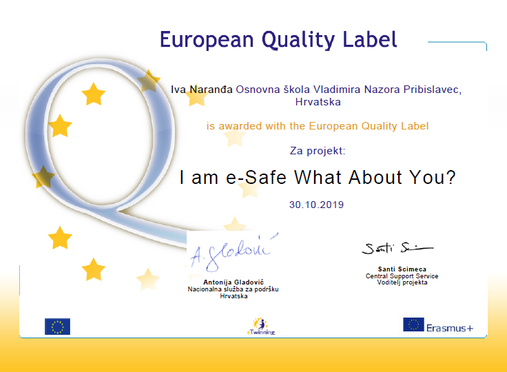 eTwinning European Quality Label I am e-Safe What About You?